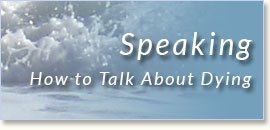speaking: How to talk about dying