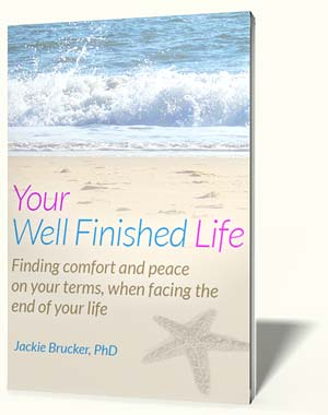 Book on facing terminal illness: Your Well Finished Life